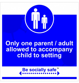 Only one parent/adult sign, Blue - RPVC - (400 x 400mm)