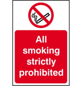 All Smoking Strictly Prohibited Signs