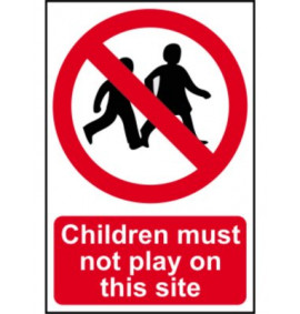 Children Must Not Play On This Site Signs