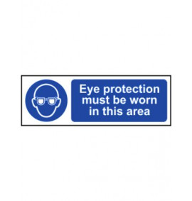 Eye Protection Must Be Worn in This Area Signs